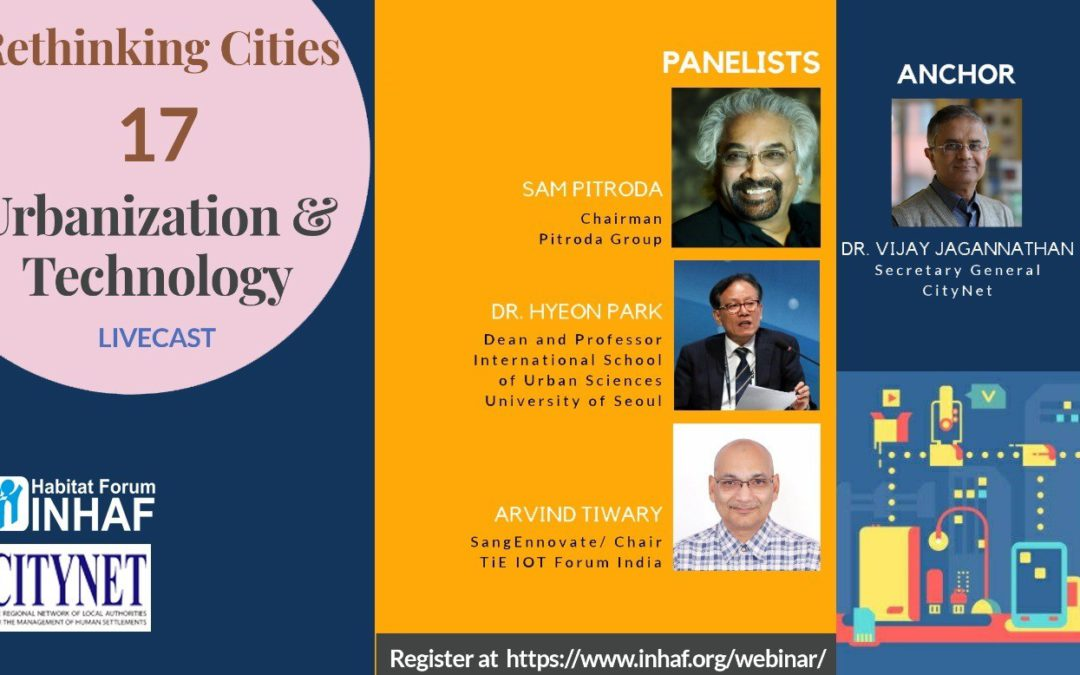 Rethinking Cities: Urbanization and Technology